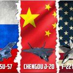 3 อันดับเครื่องบินรบทรงอนุภาพจากสามประเทศมหาอำนาจ (Lockheed Martin / Boeing F-22 Raptor (USA),Chengdu J-20 (China) ,Sukhoi Su-57 (Russia)